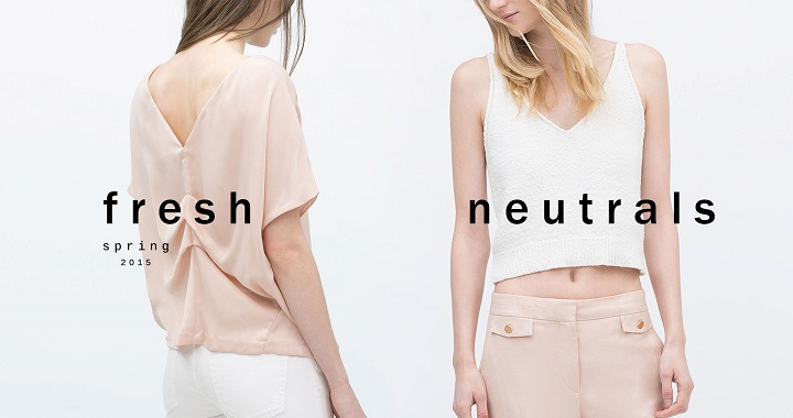 Fresh Neutrals Zara