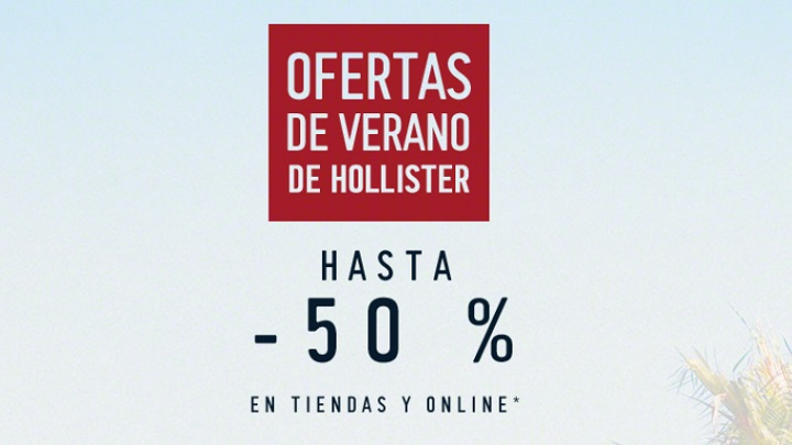 4a7f40b115 Rebajas Hollister Verano 2017 finaperf.es